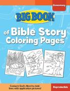 Big Book of Bible Story Coloring Pages for Elementary Kids