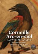 Corneille Arc-En-Ciel: Nagweyaabi-Aandeg