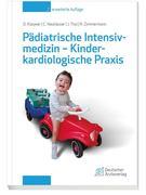 Pädiatrische Intensivmedizin -Kinderkardiologische Praxis