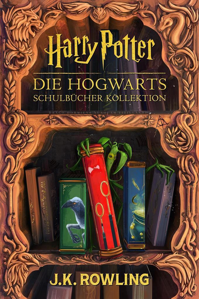 Die Hogwarts Schulbücher Kollektion als eBook epub