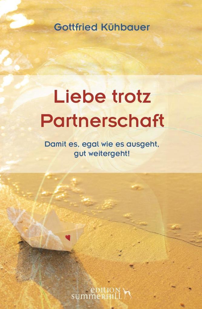 Liebe trotz Partnerschaft als Buch (gebunden)