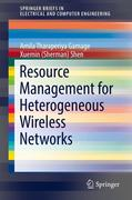 Resource Management for Heterogeneous Wireless Networks