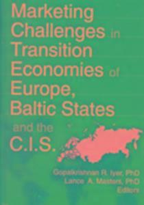 Marketing Challenges in Transition Economies of Europe, Baltic States and the CIS als Buch (gebunden)