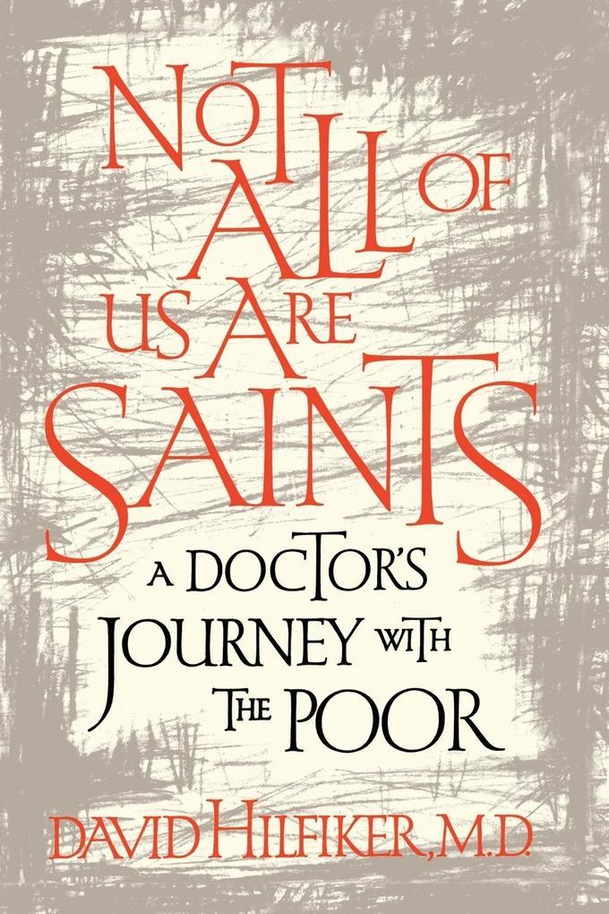 Not All of Us Are Saints als Taschenbuch