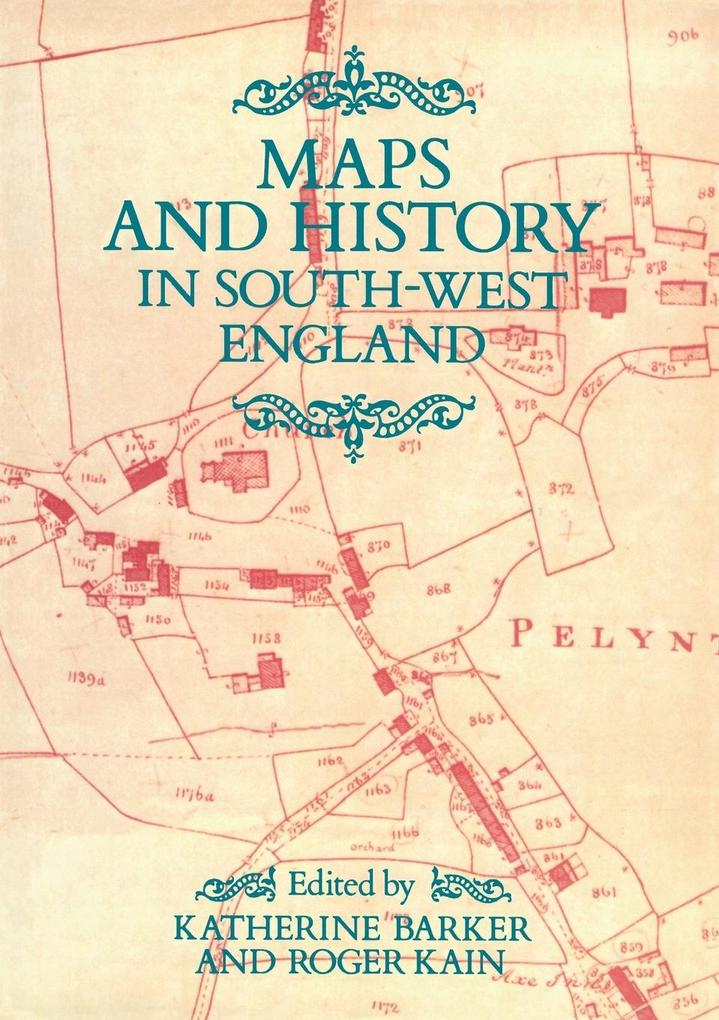 Maps And History In South-West England als Taschenbuch