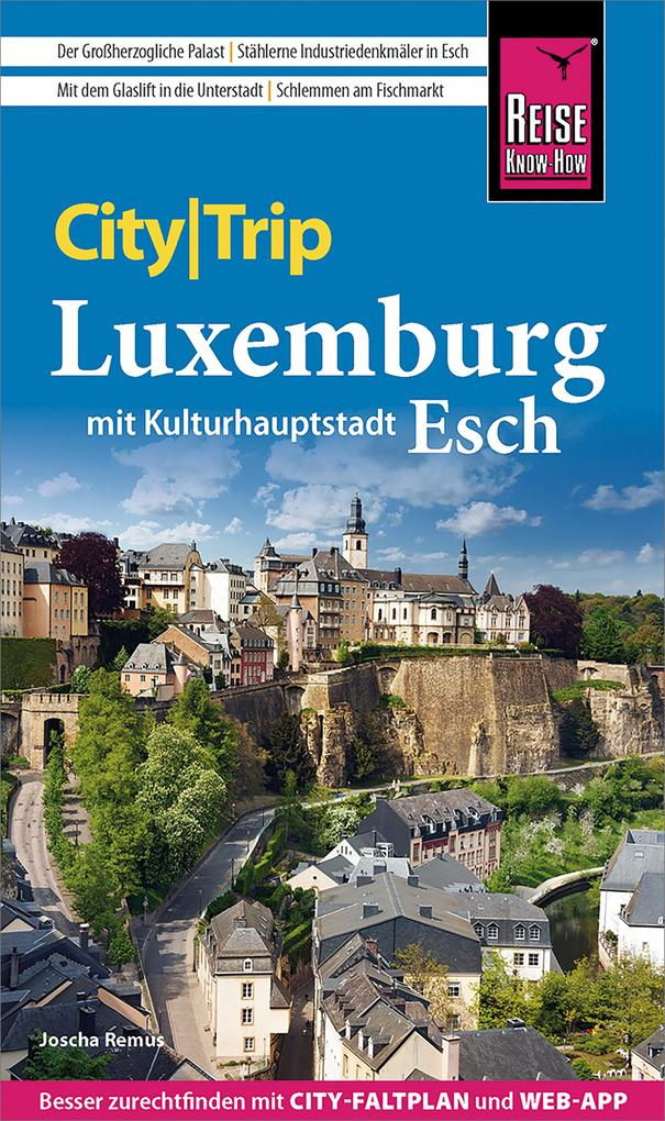 Reise Know-How CityTrip Luxemburg als eBook pdf