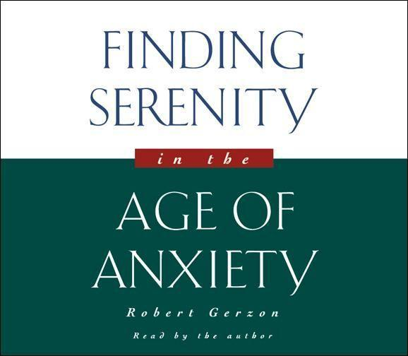 Finding Serenity in the Age of Anxiety als Hörbuch CD
