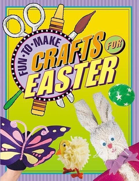 Fun-To-Make Crafts for Easter als Buch (gebunden)