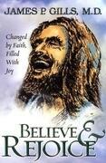 Believe & Rejoice