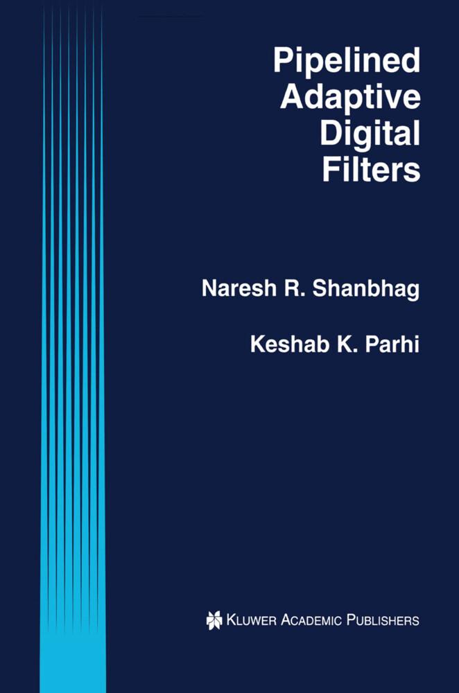 Pipelined Adaptive Digital Filters als Buch (gebunden)