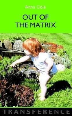 Out of the Matrix als Taschenbuch
