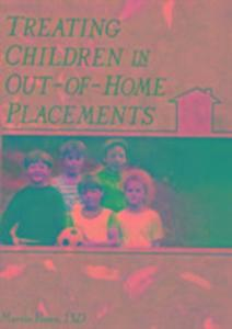 Treating Children in Out-of-Home Placements als Taschenbuch