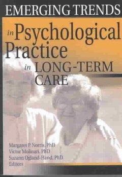 Emerging Trends in Psychological Practice in Long-Term Care als Taschenbuch