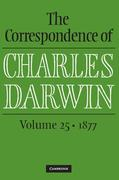 The Correspondence of Charles Darwin : Volume 25, 1877