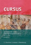 Cursus - Ausgabe A - Grammatik- und Übersetzungstrainer 3 - Latein als 2. Fremdsprache