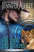 Die Liebe des Wolfes (Shifters Unbound)