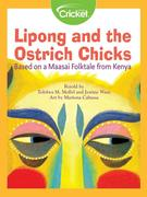 Lipong and the Ostrich Chicks: Based on a Maasai Folktale from Kenya