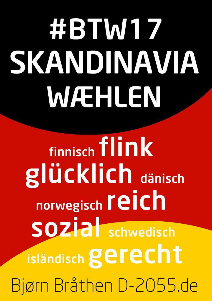 #BTW17: Skandinavia wæhlen als eBook epub