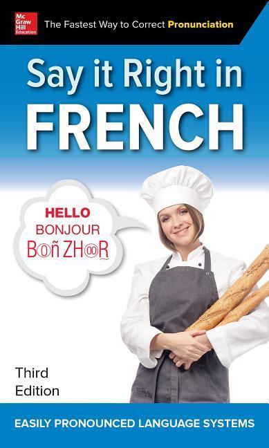 Say It Right in French, Third Edition als Taschenbuch