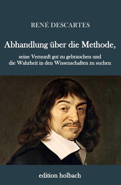 Abhandlung über die Methode als Buch (kartoniert)