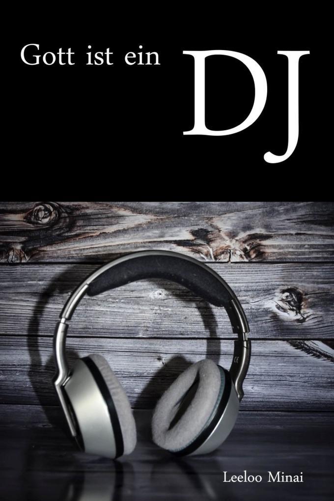 Gott ist ein DJ als eBook epub