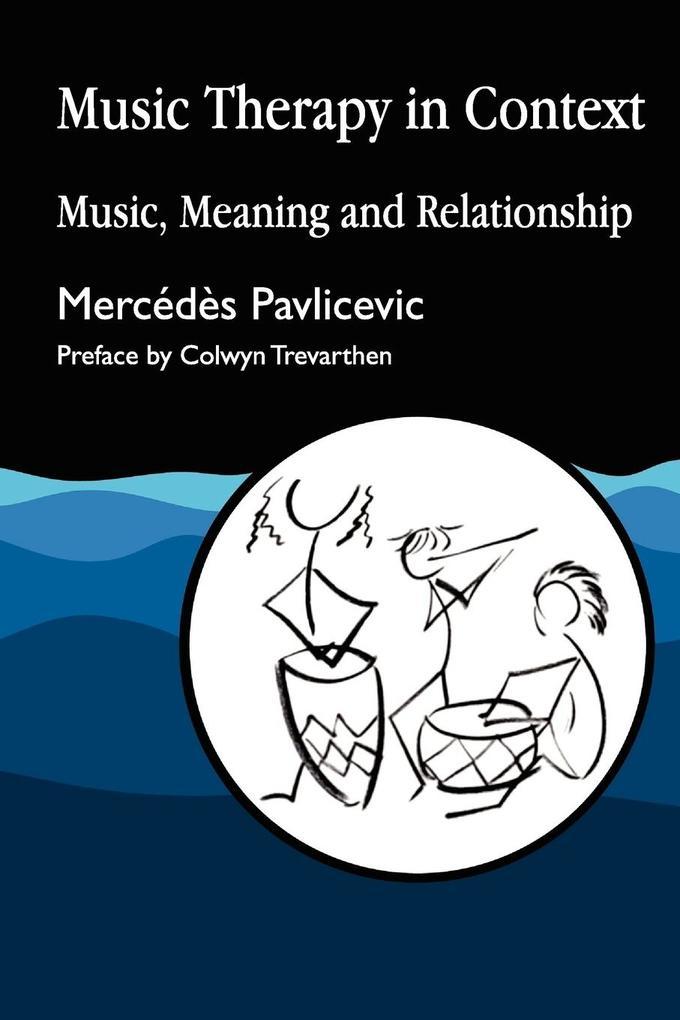 Music Therapy in Context als Buch (kartoniert)