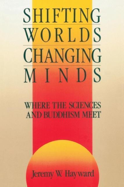 Shifting World Changing Minds als Buch (gebunden)
