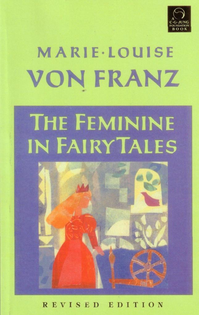 The Feminine in Fairy Tales als Taschenbuch