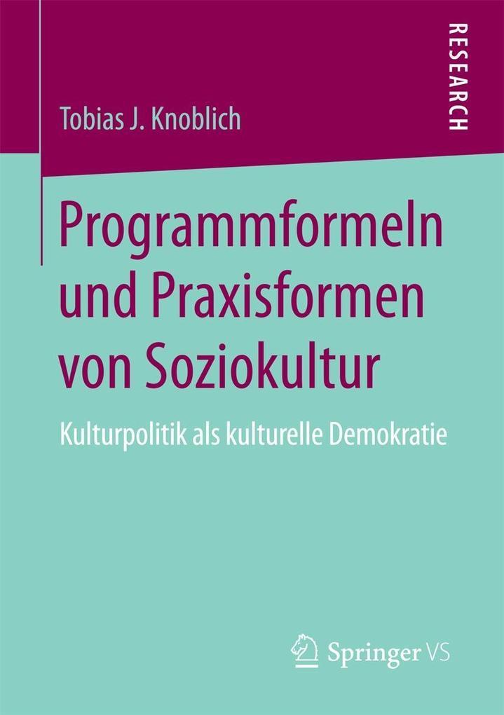 Programmformeln und Praxisformen von Soziokultur als eBook pdf