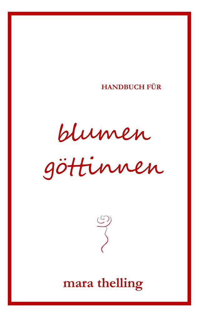 Handbuch für Blumengöttinnen als eBook epub