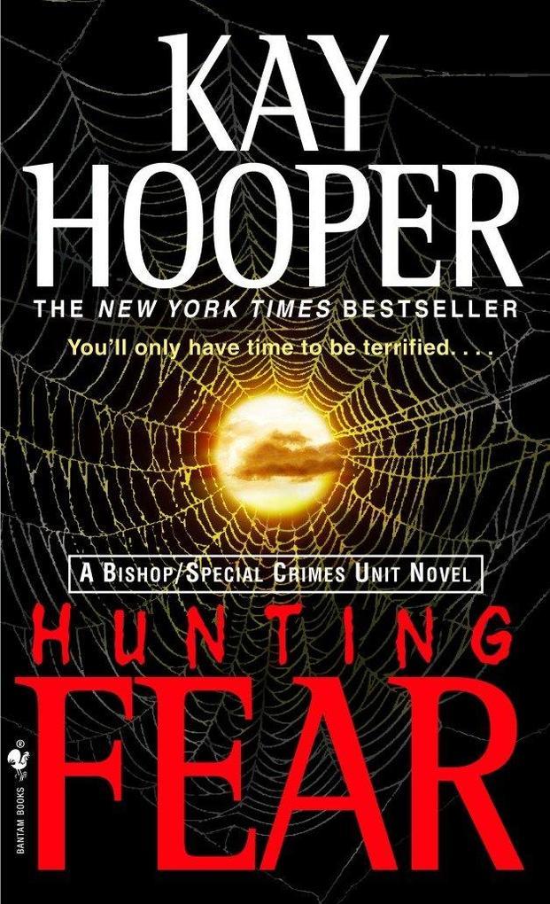 Hunting Fear: A Bishop/Special Crimes Unit Novel als Taschenbuch