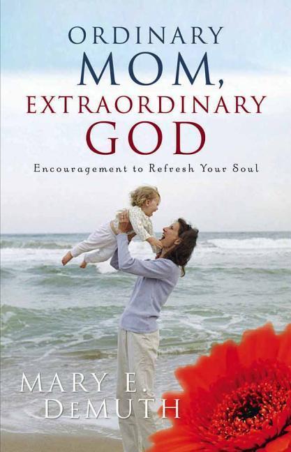Ordinary Mom, Extraordinary God als Taschenbuch
