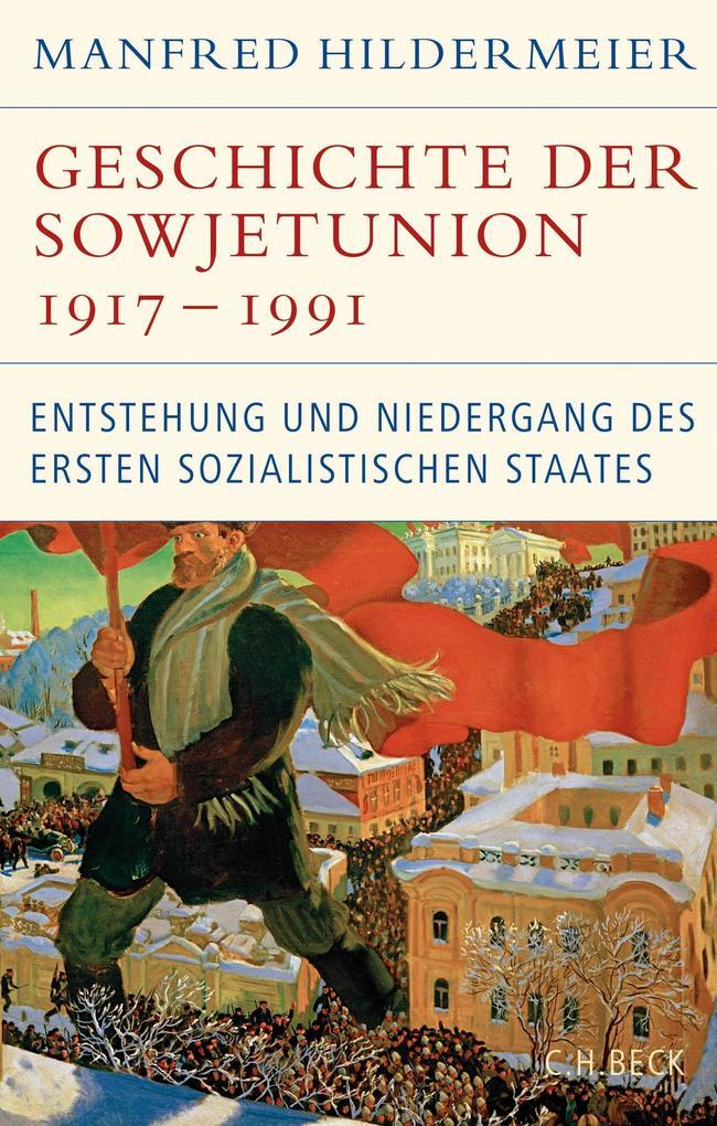 Geschichte der Sowjetunion 1917-1991 als eBook epub