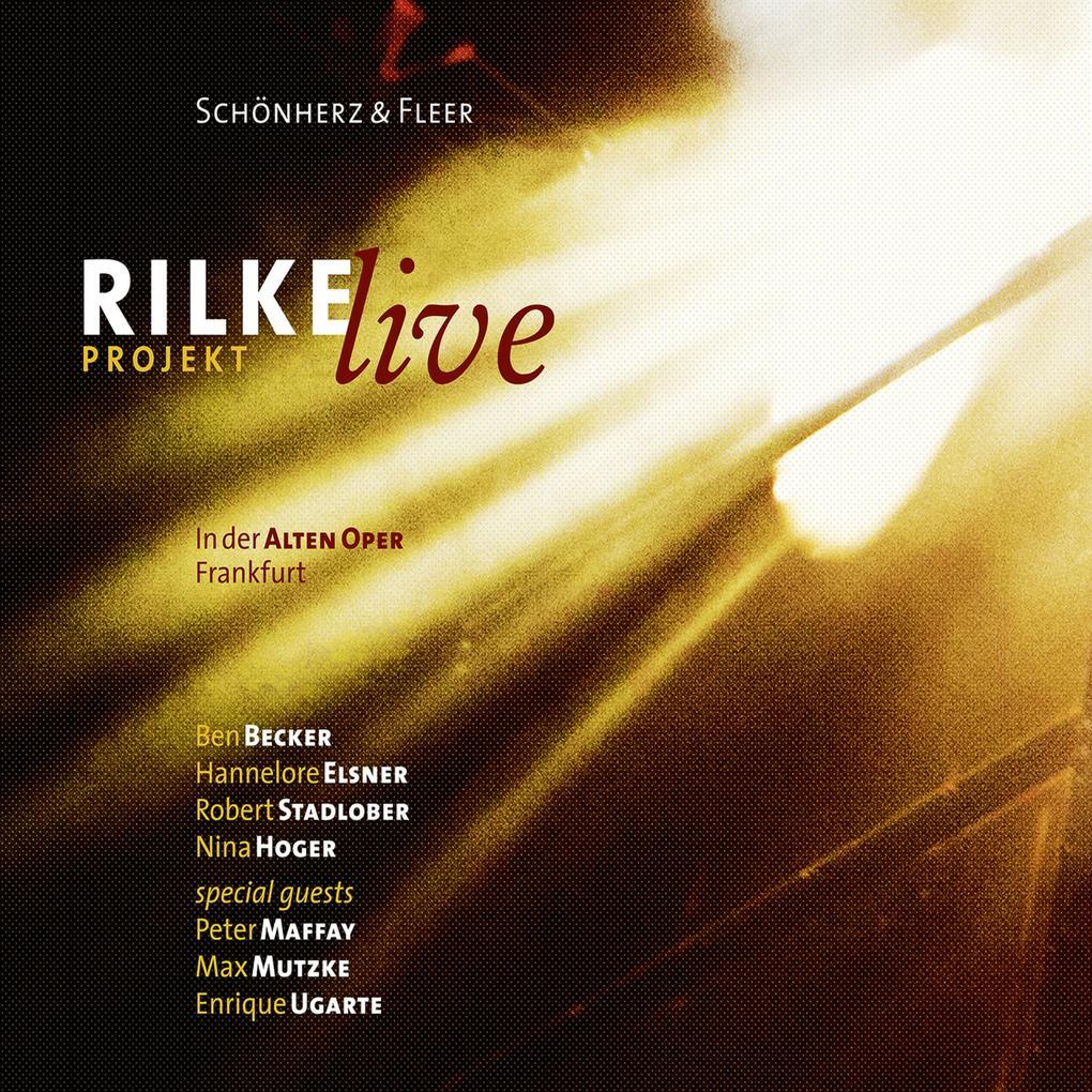 Rilke Projekt - Live in der Alten Oper Frankfurt als Hörbuch Download