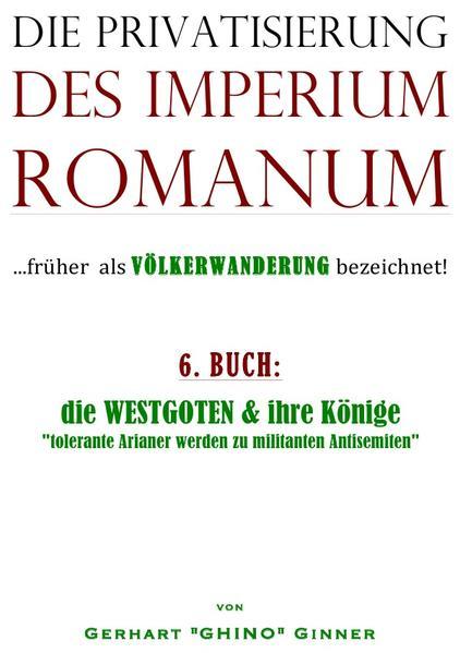 die Privatisierung des Imperium Romanum. Bd.6 als Buch (kartoniert)