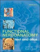Functional Neuroanatomy: Text and Atlas, 2nd Edition: Text and Atlas