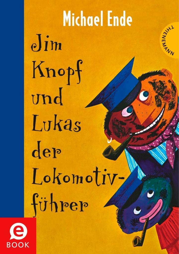 Jim Knopf: Jim Knopf und Lukas der Lokomotivführer als eBook epub