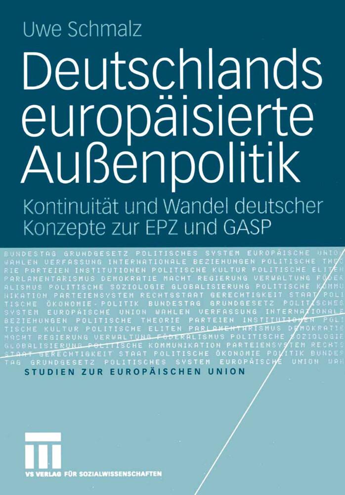 Deutschlands europäisierte Außenpolitik als Buch (kartoniert)