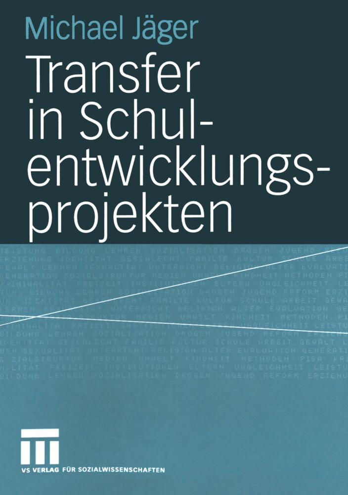 Transfer in Schulentwicklungsprojekten als Buch (kartoniert)