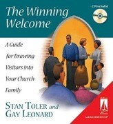 The Winning Welcome (Lifestream): A Guide for Drawing Visitors Into Your Church Family