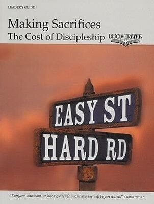 Making Sacrifices: The Cost of Discipleship als Taschenbuch