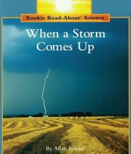 When a Storm Comes Up (Rookie Read-About Science: Weather) als Taschenbuch