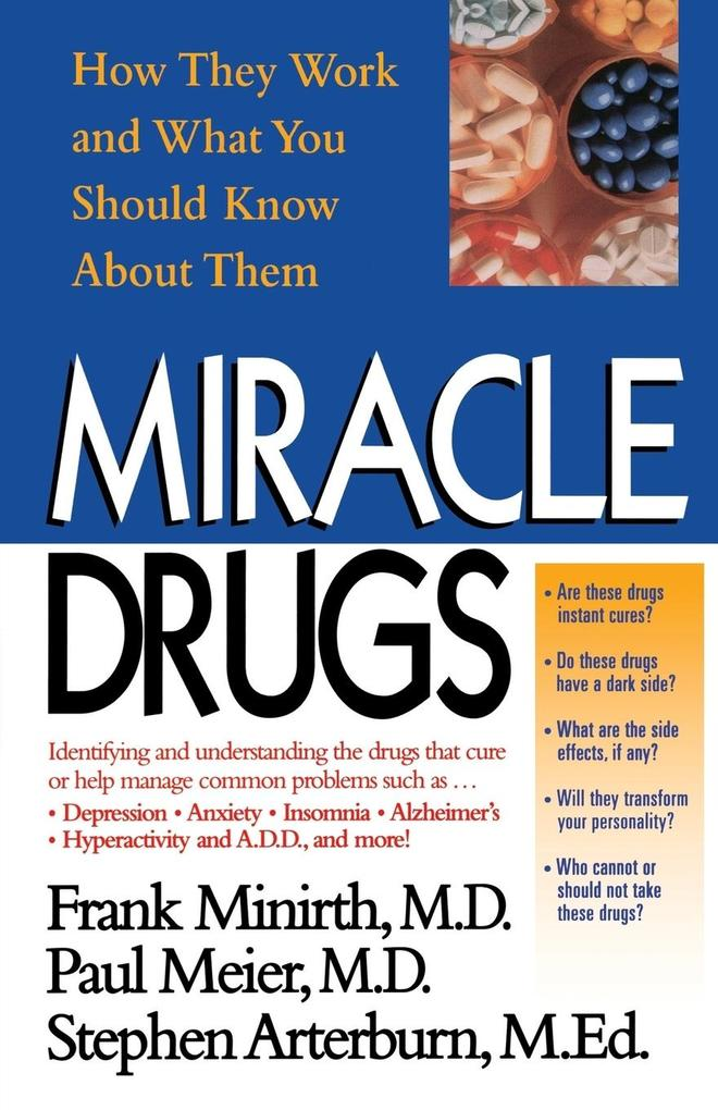 Miracle Drugs - How They Work and What You Should Know about Them als Taschenbuch
