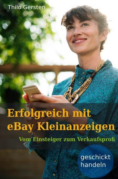 Erfolgreich mit eBay Kleinanzeigen als Buch (kartoniert)