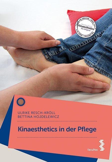 Kinaesthetics in der Pflege als Buch (kartoniert)