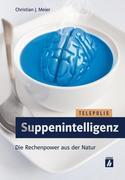 Suppenintelligenz (TELEPOLIS)