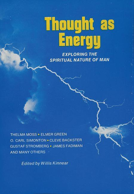 Thought as Energy: Exploring the Spiritual Nature of Man als Taschenbuch