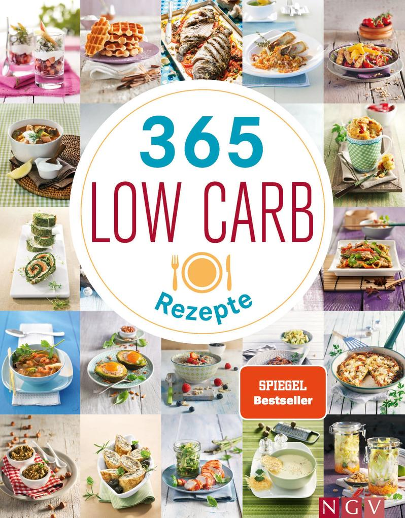 365 Low-Carb-Rezepte als Buch (gebunden)