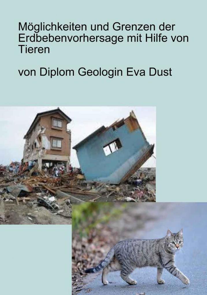 Möglichkeiten und Grenzen der Erdbebenvorhersage mit Hilfe von Tieren als eBook epub