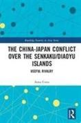 The China-Japan Conflict over the Senkaku/Diaoyu Islands